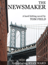 The Newsmaker - Available now on Kindle